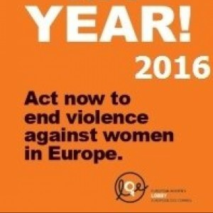 2016: EU YEAR TO END VIOLENCE AGAINST WOMEN AND GIRLS